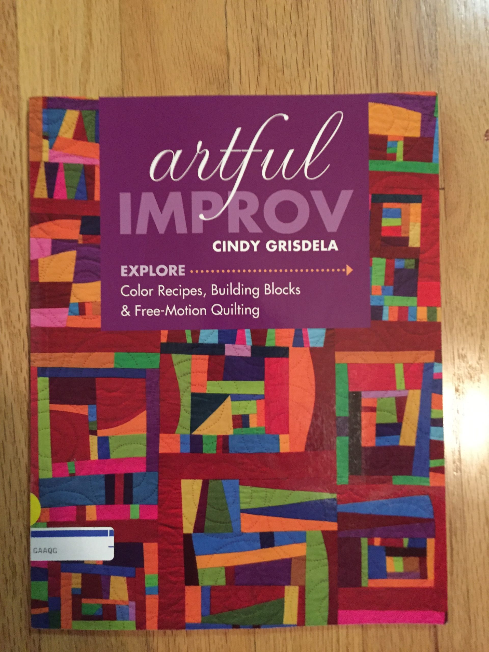 Artful Improv by Cindy Grisdela available to members from GAAQG Library